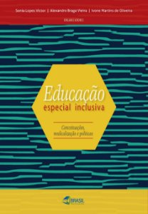 Educação Especial Inclusiva: conceituações, medicalização e políticas