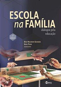 Escola na Família: diálogos pela educação