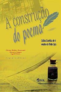 A construção do poema: crítica genética de 8 sonetos de Pedro Lyra