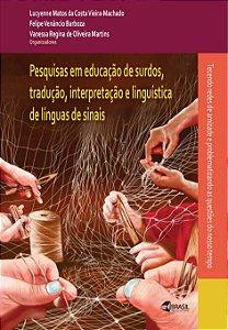 Pesquisa em educação de surdos, tradução, interpretação e linguística de línguas de sinais