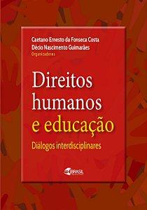 Direitos Humanos e Educação: Diálogos interdisciplinares