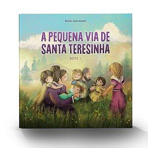 Livro: A Pequena Via de Santa Teresinha