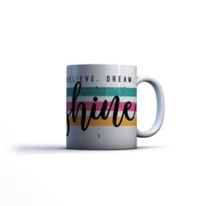 Caneca Yuzo 23x9,5cm Believe, Dream, Shine