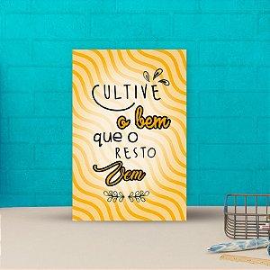 Placa decorativa 20x30cm Decorativa Cultive O Bem
