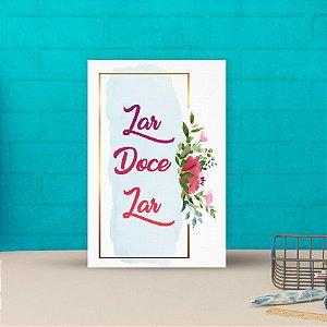 Placa decorativa 20x30cm Decorativa Lar Doce Lar