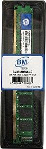 Memória DDR3 4GB BM Tech 1333MHz