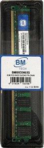 Memória DDR2 2GB BM Tech 800 MHz