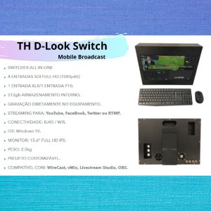 TH D-Look Switch Mobile Broadcast