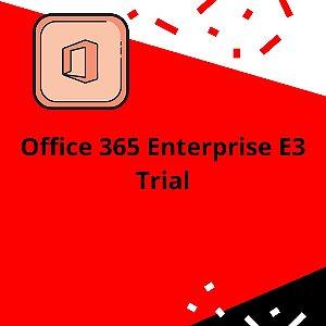 Office 365 Enterprise E3 Trial