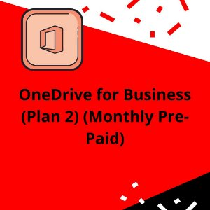 OneDrive for Business (Plan 2) (Monthly Pre-Paid)