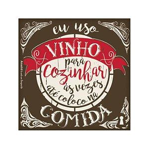 Imã Porta Copos Eu uso vinho