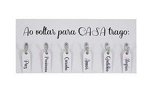 PORTA-CHAVE COM PALAVRAS AO VOLTAR PARA CASA...6 GANCHOS