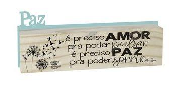 MADEIRINHA DUPLA - PAZ - É PRECISO AMOR...