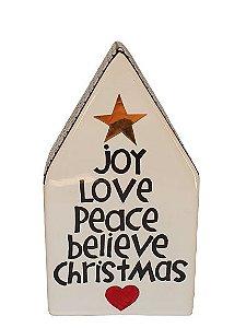 CASINHA JOY LOVE PEACE BELIEVE CHRISTMAS EM CERAMICA M