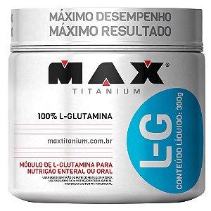 L-GLUTAMINE - 300G - MAX TITANIUM