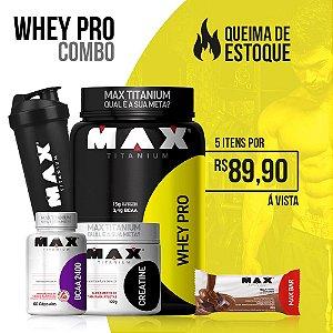 Kit Whey Pro + Creatina + Bcaa 2400 + Max Bar + Coqueteleira - Max Titanium