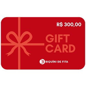 Gift Card R$ 300,00