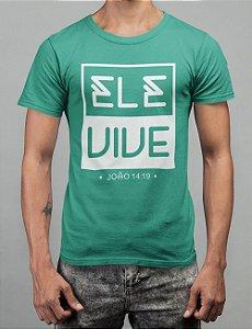 Camiseta Turquesa Ele Vive
