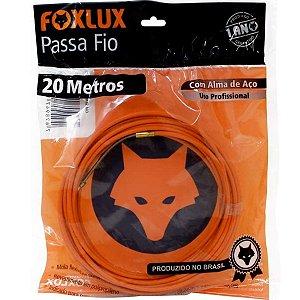 Passa  Fio Foxlux 20m com Alma de Aço