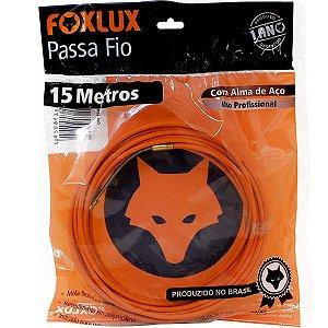 Passa  Fio Foxlux 15m com Alma de Aço