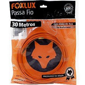 Passa  Fio Foxlux 30m com Alma de Aço
