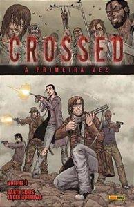 Crossed: A Primeira Vez  - Edição 1
