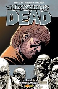 The Walking Dead: Vida de agonia - Volume 6