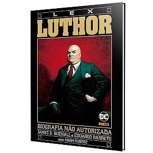 Lex Luthor : Biografia Não Autorizada