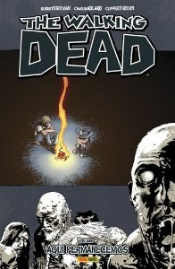 The Walking Dead - Volume 9