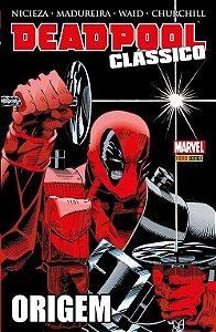 Deadpool Clássico - Origem - Volume 1