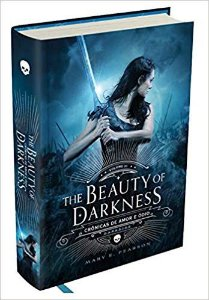 The Beauty of Darkness - Crônicas de Amor e Ódio - Vol. 3