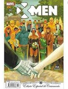 X-Men - 32 - Edição Especial de Casamento