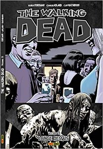 The Walking Dead: Longe Demais - Volume 13