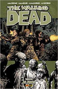 The Walking Dead: Às Armas - Volume 26