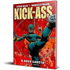 Kick-Ass: A Nova Garota  - Livro Dois