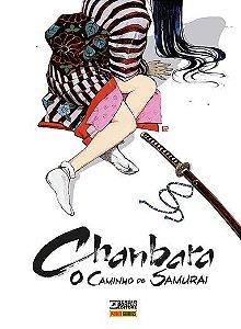 Chanbara: O caminho do Samurai - Volume 1