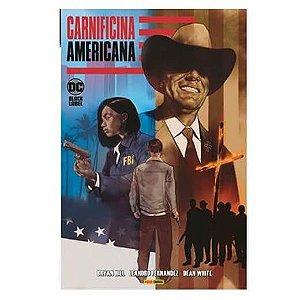 Carnificina Americana - Volume 1
