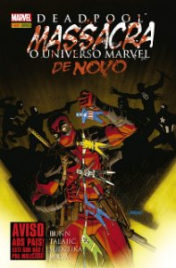 DeadPool Massacra o universo Marvel de Novo