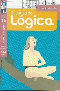 Desafio de Lógica: Médio desafio - Livro 15