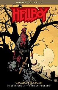 Hellboy Omnibus - Volume 3 - Caçada Selvagem