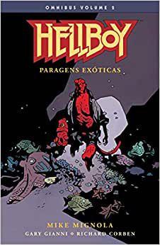 Hellboy Omnibus Volume - 2.- Paragens Exóticas