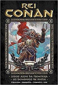 Rei Conan Volume. 5 - Lobos Além Da Fronteira  - Os Demônios De Khitai