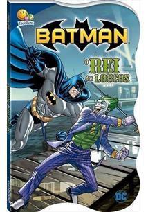 Batman Justiceiro em Ação - O Rei dos Loucos