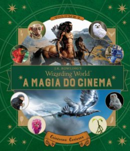A Magia do Cinema: Criaturas Curiosas - Volume 2