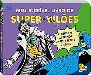 DC comics - Meu incrível livro de Super Vilões