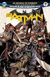 Batman: Renascimento - Edição 18 As regras do combate