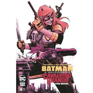 Batman: A Maldição Do Cavaleiro Branco - 04