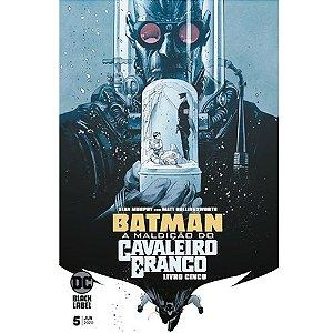 Batman: A Maldição Do Cavaleiro Branco - 05