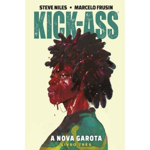 Kick-Ass - A Nova Garota Vol.03