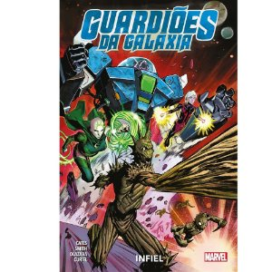 Guardiões da Galáxia: Infiel - Volume 2
